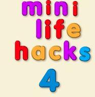 Mini Life Hack #4
